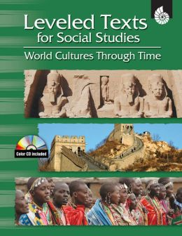 Leveled Texts for Social Studies: World Cultures Through Time