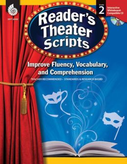 Reader's Theater Scripts: Improve Fluency, Vocabulary, and Comprehension: Grade 2