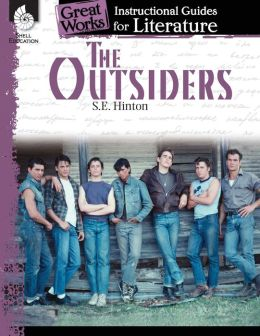 Great Works - An Instructional Guide for Literature: The Outsiders