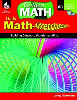 Math Stretches: Building Conceptual Understanding