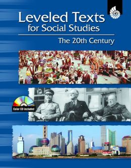 Leveled Texts for Social Studies: The 20th Century