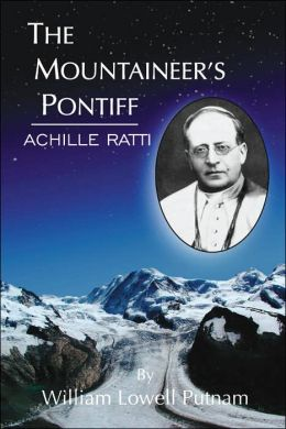 The Mountaineer's Pontiff: Achille Ratti