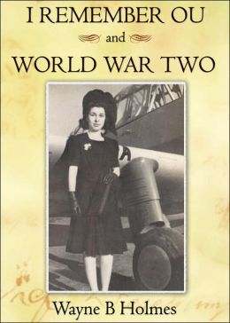 I Remember Ou And World War Two