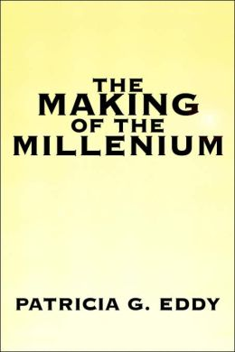 The Making of the Millenium