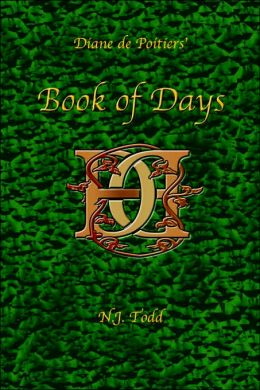 Book of Days: Diane de Poitiers'