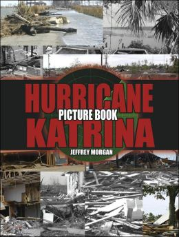 Hurricane Katrina Picture Book