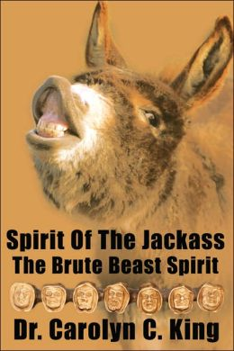 Spirit of the Jackass: The Brute Beast Spirit