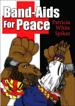 Band-Aids for Peace
