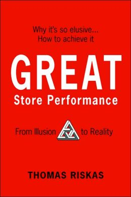 Great Store Performance: From Illusion to Reality