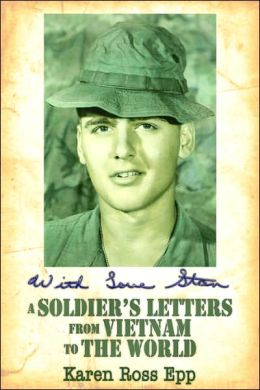 With Love Stan: A Soldier's Letters from Vietnam to the World