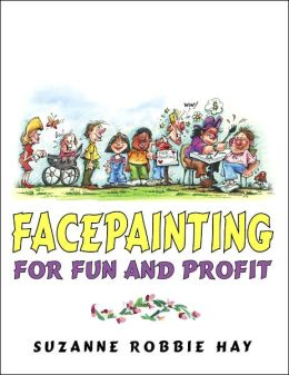 Facepainting for Fun and Profit