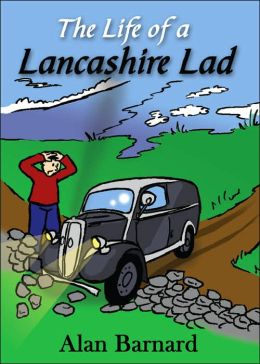The Life Of A Lancashire Lad