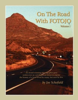 On the Road with Fotojo: An award winning photographer goes undercover to capture the beauty of a land loved by many but seen by Few