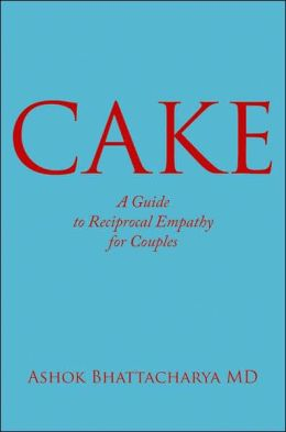 Cake: A Guide to Reciprocal Empathy for Couples
