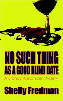 No Such Thing as a Good Blind Date