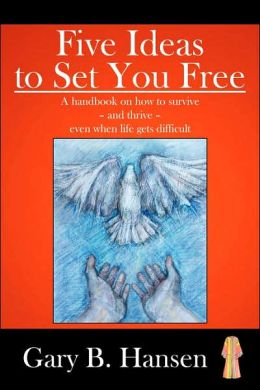 Five Ideas To Set You Free