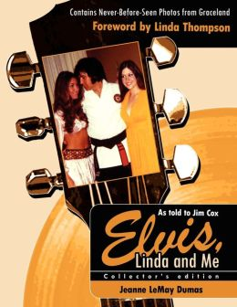 Elvis Linda and Me Unseen Pictures