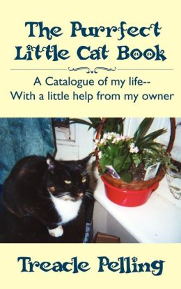 The Purrfect Little Cat Book: A Catalogue Of My Life--With A Little Help From My Owner