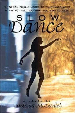 Slow Dance: A Novel