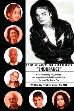 Positive Voices For Mjj Presents Endurance