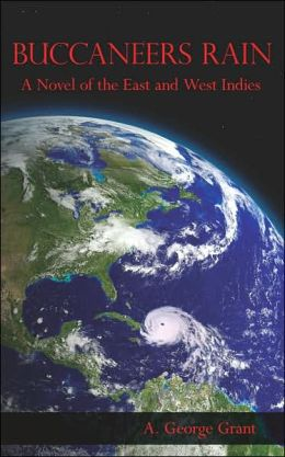Buccaneers Rain: A Novel of the East an
