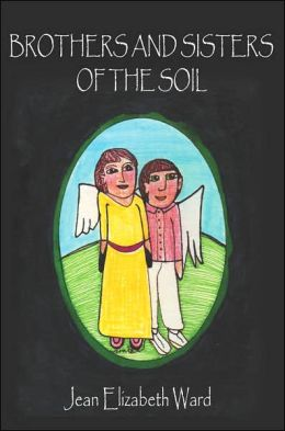 Brothers and Sisters of the Soil