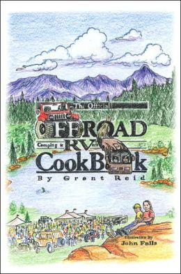 The Official Offroad Camping & RVers CookBook