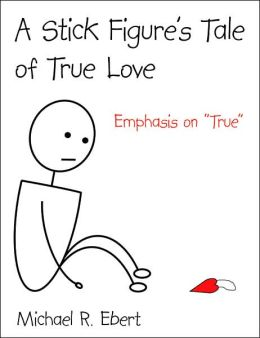 A Stick Figure's Tale of True Love