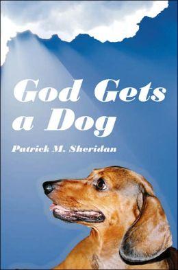 God Gets A Dog