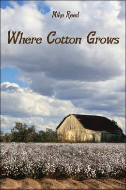 Where Cotton Grows