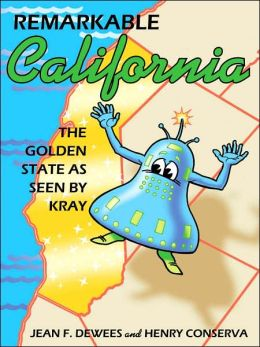 Remarkable California: The Golden State As Seen by Kray