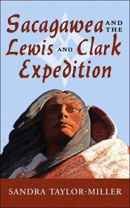 Sacagawea and the Lewis and Clark Expedition