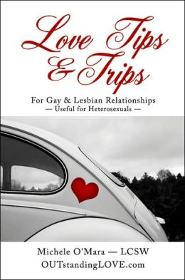 Love Tips and Trips for Gay and Lesbian Relationships