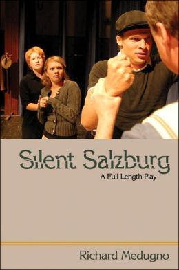Silent Salzburg: A Full Length Play