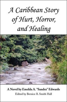 A Caribbean Story of Hurt Horror and Healing