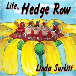 Life in Hedge Row