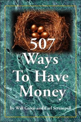 507 Ways to Have Money