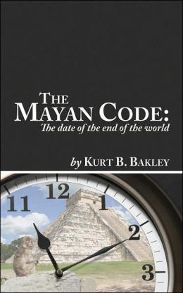 The Mayan Code: The date of the end of the World