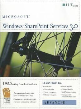 Windows Sharepoint Services 3.0: Advanced + Certblaster, Student Manual