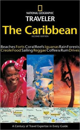 National Geographic Traveler: Caribbean 2nd Edition