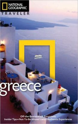 National Geographic Traveler: Greece, 3rd Edition