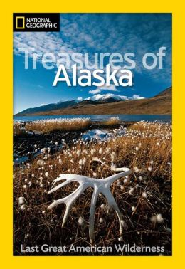 Alaska: The Last Great American Wilderness
