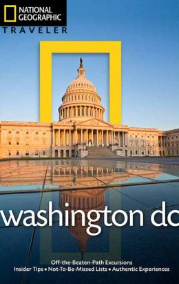 National Geographic Traveler: Washington, DC, 4th edition