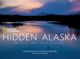 Hidden Alaska: Bristol Bay and Beyond