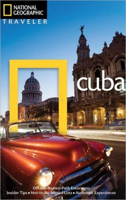 Cuba (National Geographic Traveler Series)