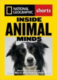 Book Cover Image. Title: Inside Animal Minds:  The New Science of Animal Intelligence, Author: Virgina Morell