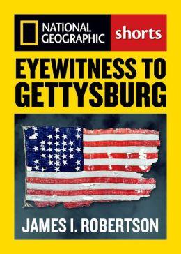 Eyewitness to Gettysburg