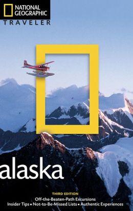 National Geographic Traveler: Alaska, 3rd Edition