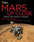 Book Cover Image. Title: Mars Up Close:  Inside the Curiosity Mission, Author: Marc Kaufman