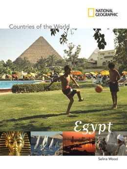 National Geographic Countries of the World: Egypt